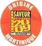 ORIGINE RECONNU SAVEUR DE L'ANNEE 2009 MARTINIQUE